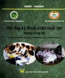 hỏi đáp kỹ thuật chăn nuôi lợn trong nông hộ: phần 2 - nxb nông nghiệp
