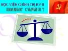 Bài giảng Pháp luật đại cương - Bài 9: Vi phạm pháp luật và trách nhiệm pháp lý