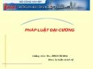 Bài giảng Pháp luật đại cương: Bài 5 - Ths. Đinh Thị Hoa