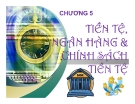 Bài giảng Kinh tế vĩ mô: Chương 5 - Ths. Nguyễn Thị Hảo