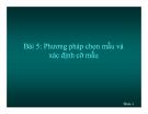 Bài giảng Phương pháp nghiên cứu khoa học: Bài 5 (tt) - Trần Tiến Khai