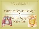 Bài giảng Giải phẫu: Trung thất-phúc mạc - Ths.Bs. Nguyễn Ngọc Ánh