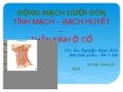 Bài giảng Giải phẫu: Động mạch dưới đòn tĩnh mạch–bạch huyết–thần kinh ở cổ - THS.BS. Nguyễn Ngọc Ánh
