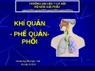 Bài giảng Giải phẫu: Khí quản-phế quản-phổi - Ths.Bs. Nguyễn Ngọc Ánh