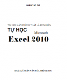 Ebook Tin học văn phòng 2010: Tự học Microsoft Excel 2010 (Phần 1) - NXB Văn hóa Thông tin