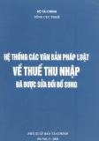 Thuế thu nhập cá nhân đã được sửa đổi bổ sung và hệ thống văn bản pháp luật: Phần 1