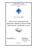 Luận văn tốt nghiệp: Đánh giá quy trình kiểm toán khoản mục chi phí tại công ty TNHH kiểm toán Mỹ-chi nhánh Cần Thơ