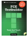 New FCE Testbuilder: Student Book with Key - Mark Harrision