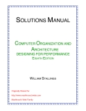 Solution manual computer organization and Architecture designing for performance (8th Edition) - William starllings
