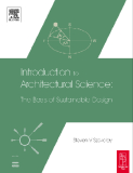 Ebook Introduction to Architectural science the basis of sustainable design