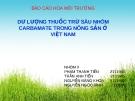 Báo cáo Hóa môi trường: Dư lượng thuốc trừ sâu nhóm carbamate trong nông sản ở Việt Nam