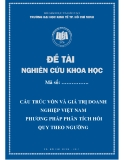 Đề tài nghiên cứu khoa học: Cấu trúc vốn và giá trị doanh nghiệp Việt Nam phương pháp phân tích hồi quy theo ngưỡng