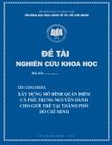 Đề tài nghiên cứu khoa học: Xây dựng mô hình quán điểm cà phê Trung Nguyên dành cho giới trẻ tại Thành phố Hồ Chí Minh