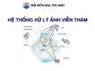 Bài giảng Địa tin học - Hệ thống xử lý ảnh viễn thám