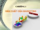 Bài giảng Chương I: Bản chất của Marketing
