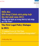 Diễn đàn đối thoại Chính sách pháp luật lần thứ nhất năm 2013: Pháp luật Hình sự trong thời kỳ hội nhập tại Việt Nam - Bộ Tư pháp