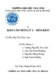 Báo cáo Hóa lí 2 Hóa keo - GVHD Mai Thị Thùy Lam