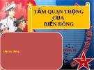 Bài thuyết trình môn Đường lối cách mạng của Đảng Cộng sản Việt Nam: Tầm quan trọng của biển Đông