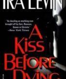Truyện Nụ hôn của tử thần - Ira Levin
