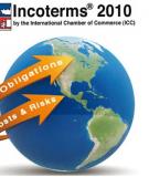 Tài liệu ôn thi giữa kì: 90 Câu trắc nghiệm môn Kỹ thuật nghiệp vụ ngoại thương Incoterm 2000 và Incoterm 2010
