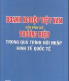 Vấn đề thương hiệu Doanh nghiệp Việt Nam trong quá trình hội nhập kinh tế quốc tế: Phần 1