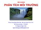 Bài giảng Phân tích môi trường: Chương 3 & 4 - TS. Nguyen Ngoc Vinh