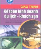 Giáo trình Kế toán kinh doanh du lịch - khách sạn: Phần 2 - Phan Thị Thanh Hà