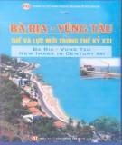Ebook Bà Rịa - Vũng Tàu: Thế và lực mới trong thế kỷ XXI (Phần 2) - NXB Chính trị Quốc gia