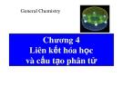 Bài giảng Chương 4: Liên kết hóa học và cấu tạo phân tử