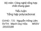 Tiểu luận: Tổng hợp polycacbonat