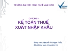 Bài giảng Kế toán thuế: Chương 3 - GV. Nguyễn Ngọc Thủy