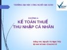 Bài giảng Kế toán thuế: Chương 6 - GV. Nguyễn Ngọc Thủy