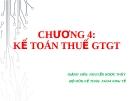 Bài giảng Kế toán thuế: Chương 4 - GV. Nguyễn Ngọc Thủy