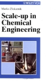 Scale-up in Chemical Engineering - Marko Zlokarnik