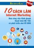 Tổng hợp 10 Cách làm internet marketing