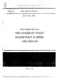 14 TCN 82 - 1995: Công trình thủy lợi Tiêu chuẩn kỹ thuật khoan phụt xi măng vào nền đá