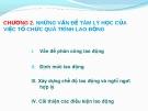 Bài giảng Tâm lý học lao động: Chương 2 - ThS. Hoàng Thế Hải