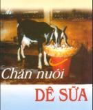 Ebook Chăn nuôi dê sữa: Phần 1 - TS. Đinh Văn Bình