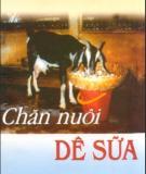 Kỹ thuật chăn nuôi dê sữa: Phần 2