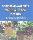 Ebook Chính sách xuất khẩu nông sản Việt Nam - Lý luận và thực tiễn: Phần 2 - TS. Trịnh Thị Ái Hoa