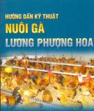 Ebook Hướng dẫn kỹ thuật nuôi gà Lương Phượng Hoa: Phần 2 - NXB Nông Nghiệp