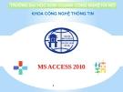 Bài giảng MS Access 2010