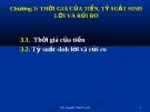 Bài giảng Chương 3: Thời giá của tiền, tỷ suất sinh lời và rủi ro - ThS. Nguyễn Thanh Huyền