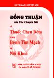 Đồng thuận của các chuyên gia về thuốc chẹn Bêta trong bệnh tim mạch và nội khoa - Hội tim mạch Quốc gia Việt Nam