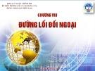 Bài giảng Đường lối cách mạng của Đảng Cộng sản Việt Nam: Chương VIII