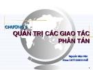 Bài giảng Cơ sở dữ liệu phân tán: Chương 5 - Nguyễn Mậu Hân