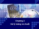 Bài giảng Kỹ thuật lập trình - Chương 2