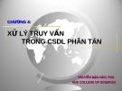Bài giảng Cơ sở dữ liệu phân tán: Chương 4 - Nguyễn Mậu Hân