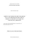 Tóm tắt Luận án Tiến sĩ Kỹ thuật: Nghiên cứu quy trình tách chiết, tổng hợp dẫn xuất và xác định tính chất, hoạt tính của tinh dầu và Curcumin từ cây nghệ vàng (Curcuma long L.) Bình Dương