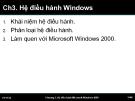 Bài giảng Tin học cơ sở: Chương 3 - Hệ điều hành Windows